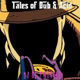 Tales of Dub & Acid