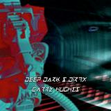Garry Hughes -Deep Dark N Dirty mix Set