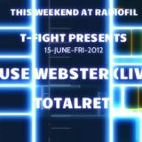 Totalret  - T-FIGHT PRESENTS AFTER HOUSE @ RADIOFIL MIX 15.jUNE.2012