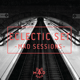 Eclectic set/ MAD SESSIONS