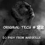 ORIGINAL TECH # 22 DJ PADY DE MARSEILLE