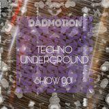 Techno Underground Show 001