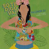 Só te digo, vai! Palomita DJ Vol. 1