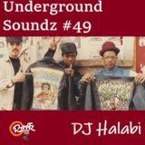 Underground Soundz #49 by Dj Halabi
