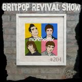 Britpop Revival Show #204 Manchester Special 12th July 2017