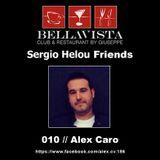 Sergio Helou Friends - 010 // Alex Caro