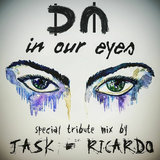 Depeche Mode In Our Eyes - Jask & Ricardo B2B Tribute Mix