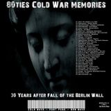 80ties Cold War Memories - 30 Years after the fall of the Berlin wall - mixed by DJ JJ