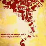 Breakfast 4 Champs Vol. 2