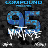 Compound Presents: The 95 Mixtape feat DJ Jay Ski Hosted By Set Free