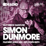 Defected In The House Radio Glitterbox Takeover with Simon Dunmore 11.11.16 Guest Mix Get Down Edits