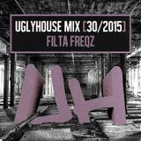 FILTA FREQZ - UGLYHOUSE MIX [30/2015]