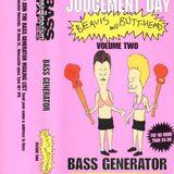 ~ Bass Genrator @ Judgement Day Volume 2 ~