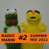 Radio Manni #2 - Summer Mix (Jul '11)