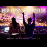 Dj Codeman - Hip Hop Vs House 5
