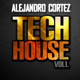 Alejandro Cortez - Techito pa tu house I mix
