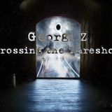 Georgi Z. - Crossing the Threshold 017 - Best Of March - 31-Mar-2017