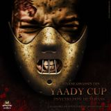 YAADY CUP PSYCHO PON DEM RASS (PREVIEW)