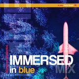 Immersed in Blue MIX #9a - January 2019