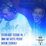 System Addict Sessions Vol.7 S@NAV & SKEPTIC Present: Bassline Essentials