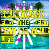 Alex Karu's Soundtrack for the Best Day Of Your Life (Vol. 2)