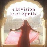 The Raj Quartet 4 : A Division of the Spoils