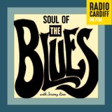 Soul of The Blues #203 | VCS Radio Cardiff