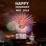 Hogmany mix 31st Dec. 2014 by DJ.TEEBEE