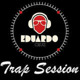 Eduardo Cruz - Trap Session (Vol. 2)