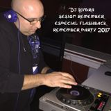 Dj Hydra - Sesión especial Remember Dasava 2017 (2ª edición Flashback party)