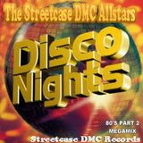 DMC - 80's Disco Nights Megamix Part 2 (Section DMC)