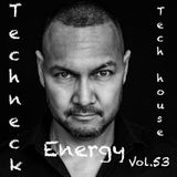 Techneck Tech House Energy Vol. 53