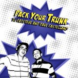 Pack Your Trunk (DjFatSteve & Dave Castellano 2010 Demo)