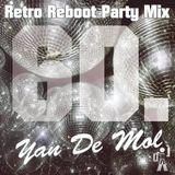 Yan De Mol - Retro Reboot Party Mix 60.