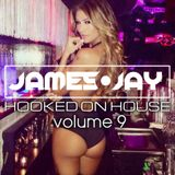 #HookedOnHouse - House Sessions Mix 2018 - Volume 9 (Jan 009)