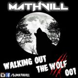 EDM MIX - WALKING OUT OF THE WOLF 001