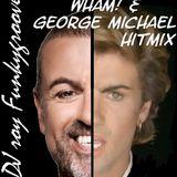 DJ Roy Funkygroove Wham! & George Michael Hitmix