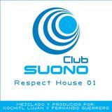 Club Suono - Respect House 01 by Xochitl Lujan & Fernando Guerrero
