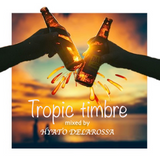 Tropic timbre