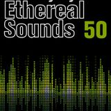 Ethereal Sounds 50 Special MegaMix by Dave Caro