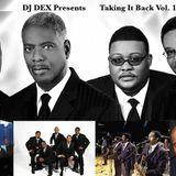 DJ Dex Taking It Back Vol 1