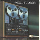 Reel To Reel-DJ Don Bustamante