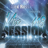 Alex Rossi - Mix Session 108 (April 2k14) (Paul FM Radio)