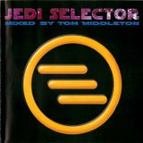 Jedi Selector - Mixed by Tom Middleton, Jedi Knight from Original CD Released in 2000