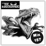 The Egotripper - Mix 157