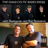 Maui Celtic Show '18 - New Zealand Kiwi Celtic part 3 -  Jan 21st - BRR#184