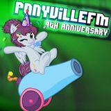 Thorinair's PonyvilleFM Anniversary Mix 2015