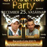Andrewboy & Manic N & Suna & Söndy - Live @ Akropolis Club Kazincbarcika Christmas Party 2011.12.25.