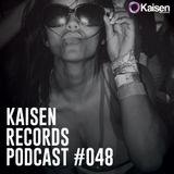 Kaisen Records Podcast #048