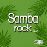 Mixtape - Samba Rock vl 01 By jhony zupper